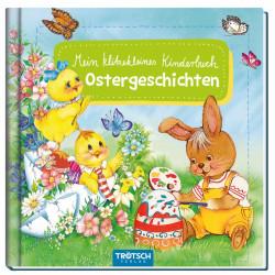 TRÖTSCH Bilderbuch Mein klitzekleines Kinderbuch Ostergeschichten