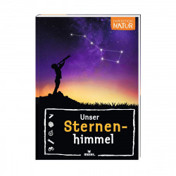 MOSES Expedeition Natur- Unser Sternenhimmel