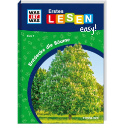 TESSLOFF Buch WAS IST WAS Erstes Lesen easy! Band 1. Entdecke die Bäume