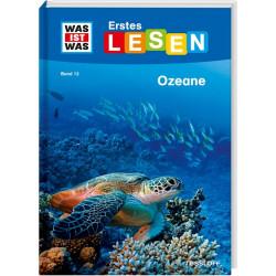 WAS IST WAS Erstes Lesen Band 12: Ozeane