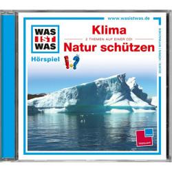 WAS IST WAS CD-Hörspiel: Klima/ Natur schützen
