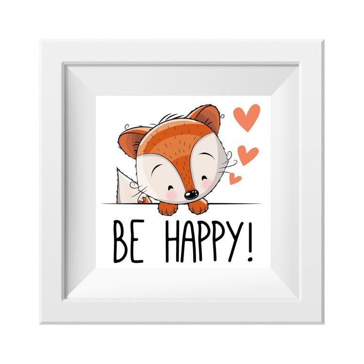 037 Kinderzimmer Bild Be Happy Poster Plakat quadratisch 30 x 30 cm (ohne Rahmen)